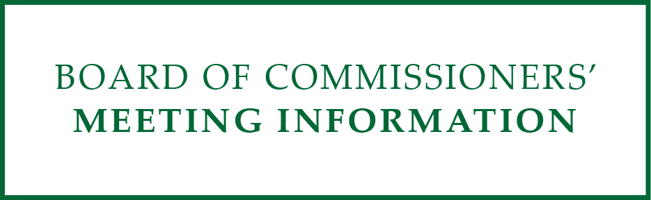 Board of Commissioners Meeting Information