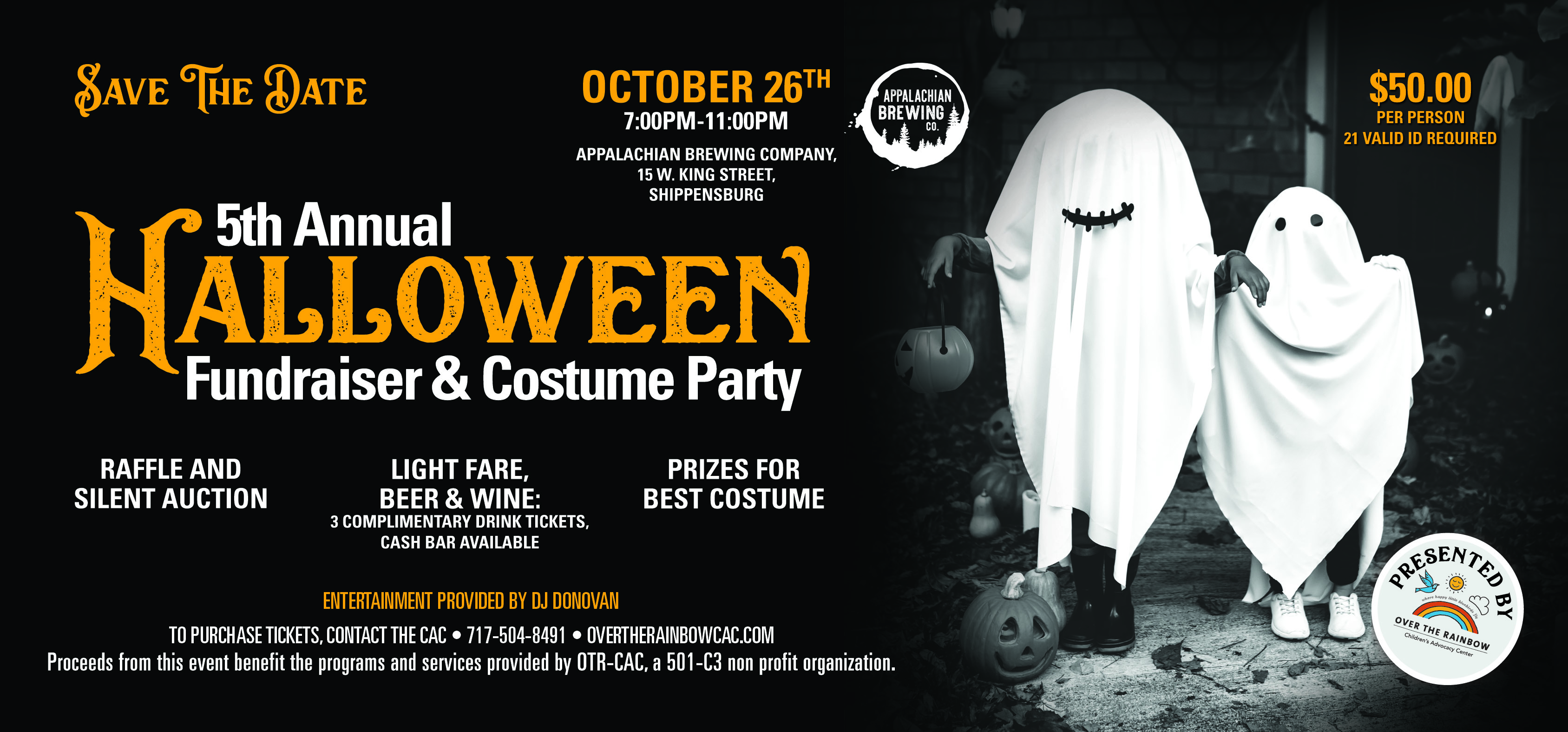 5th Annual Halloween Fundraiser & Costume Party is set for October 26th from 7pm - 11pm at Appalachian Brewing Company, 15 W. King Street, Shippensburg! Proceeds benefit Over the Rainbow Children's Advocacy Center. $50.00 per person includes:  Raffle and