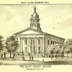 old drawing of present court house Franklin County, PA